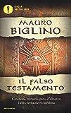 Scarica Libro Il falso testamento Creazione miracoli patto d allenza l altra verita dietro la Bibbia (PDF,EPUB,MOBI) Online Italiano Gratis