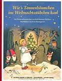 Wie's Tannenbäumchen ins Weihnachtsstübchen kam: Ein Weihnachtsmärchen