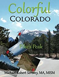 Colorful Colorado Volume 3: Pike's Peak