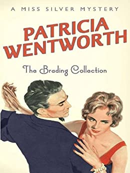 The Brading Collection (Miss Silver Mystery Book 17) by [Wentworth, Patricia]