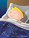 I Sleep in My Own Bed
