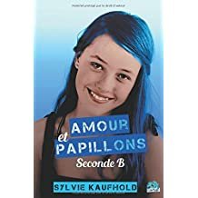 Amour et papillons tome 1 Seconde B
