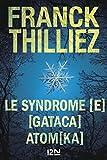 Le syndrome [E] suivi de GATACA suivi de Atomka (French Edition)