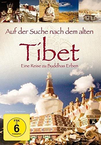 Auf der Suche nach dem alten Tibet: Eine Reise zu Buddhas Erben