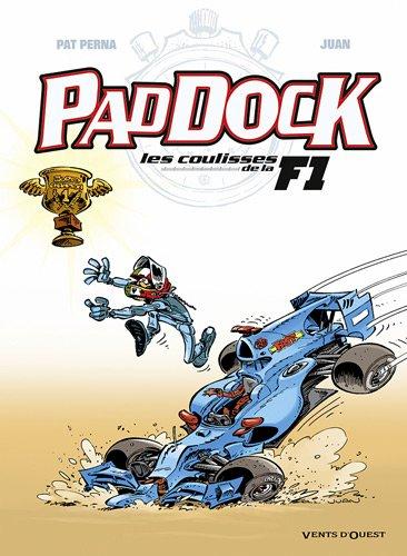 Paddock, Tome 4 : Les coulisses de la F1
