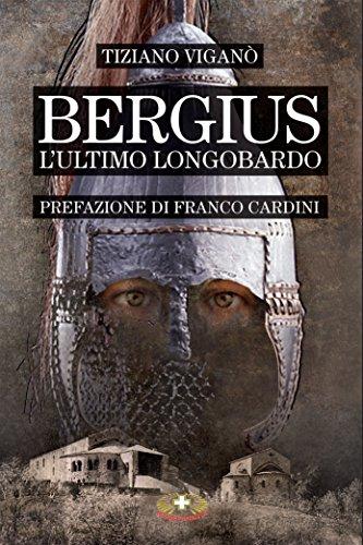 Bergius l'ultimo longobardo
