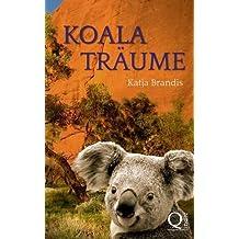 Koalatr??ume by Katja Brandis (2016-03-22)
