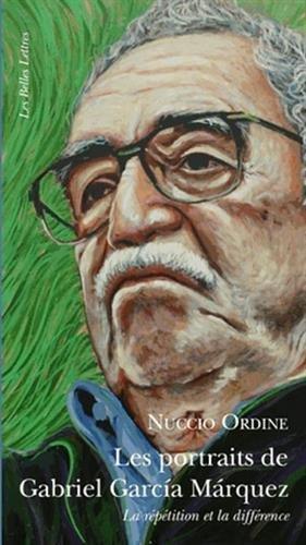Les Portraits de Gabriel Garcia Marquez (Romans, Essais, Poesie, Documents) por Professor Nuccio Ordine