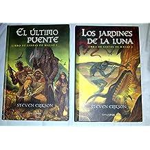 LIBRO DE GESTAS DE MALAZ. 2 Vols. 1. EL ÚLTIMO PUENTE. 2. LOS JARDINES DE LA LUNA. 1ª edición española.