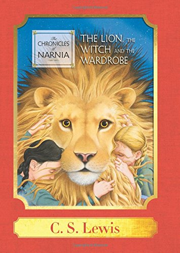 The Lion, the Witch and the Wardrobe: A Harper Classic (Chronicles of Narnia)