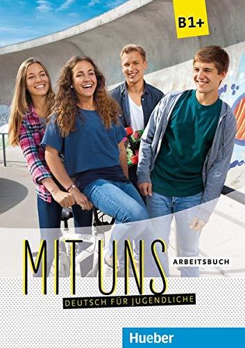 MIT UNS B1+ Arbeitsbuch (ejerc.)