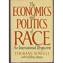 THE ECONOMICS AND POLITICS OF RACE: AN INTERNATIONAL PERSPECTIVE.