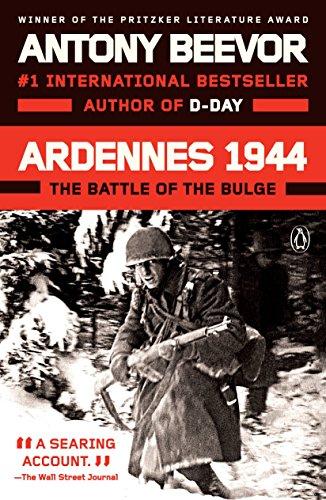 Ardennes 1944: The Battle of the Bulge por Antony Beevor