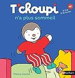 T'choupi n'a plus sommeil - Dès 2 ans (03)