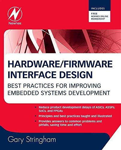 [Hardware Firmware Interface Design: Best Practices for Improving Embedded Systems Development] (By: Gary Stringham) [published: November, 2009]