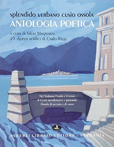 Splendido Verbano Cusio Ossola. Antologia poetica