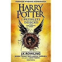 Harry Potter i Przeklete Dziecko Czesc pierwsza i druga