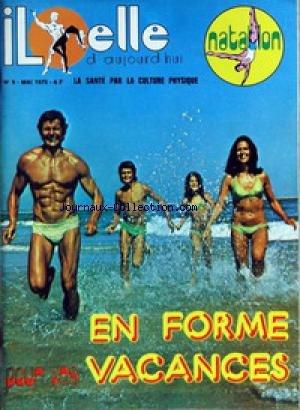 IL ELLE D'AUJOURD'HUI [No 9] du 01/05/1975 - NATATION - EN FORME POUR VOS VACANCES.