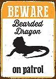 Magnet & Stahl Beware Bearded Dragon On Patrol Blechschild