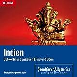 Indien, 1 CD-ROM Subkontinent zwischen Elend und Boom. Für Windows ab 98 mit Internet Explorer ab 5.5 oder Mozilla Firefox ab 1