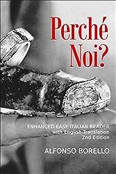 Perché Noi? - Enhanced Easy Italian Reader (Italian Edition)
