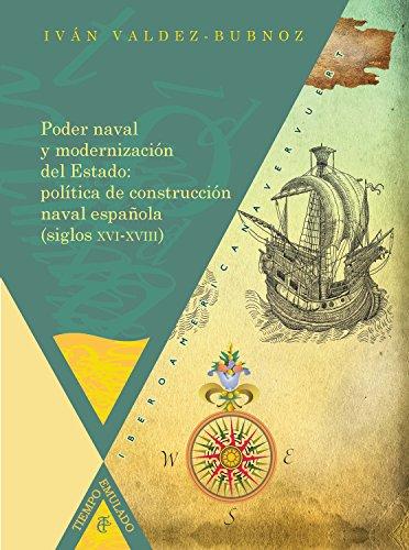 Poder naval y modernización del Estado (Tiempo emulado nº 23) por Iván Valdez-Bubnov