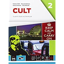 Cult. Student's book-Workbook. Per le Scuole superiori. Con e-book. Con espansione online [Lingua inglese]: 2