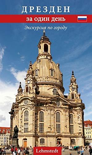 Dresden an einem Tag (russische Ausgabe): Ein Stadtrundgang