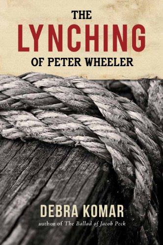 The Lynching of Peter Wheeler (English Edition)