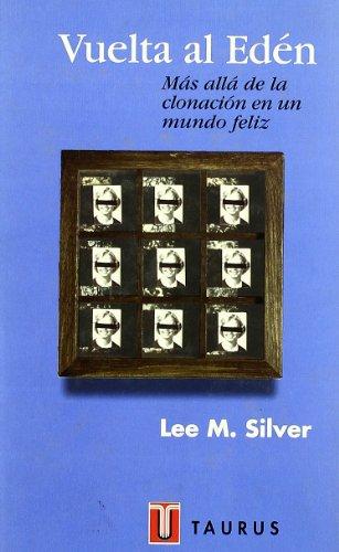 VUELTA AL EDEN (PENSAMIENTO) por LEE SILVER