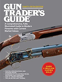 Descargar Epub Gun Trader's Guide, Thirty-Fifth Edition: A Comprehensive, Fully Illustrated Guide to Modern Firearms with Current Market Values