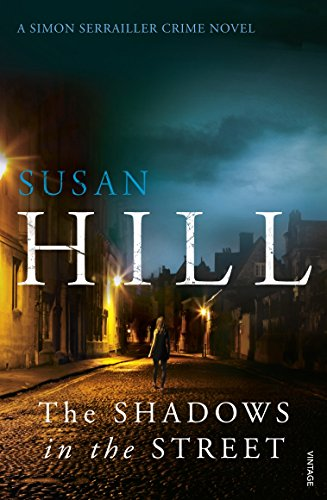 The Shadows in the Street: Simon Serrailler Book 5