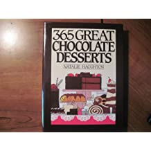 365 Great Chocolate Desserts (365 ways)