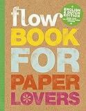 Flow book for paper lovers - Edition bilingue anglais-néerlandais