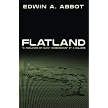 """Flatland: """"A Romance of Many Dimensions"""" by A Square"""
