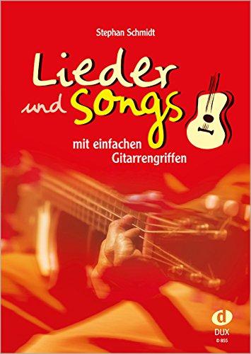 Preisvergleich Produktbild Lieder & Songs mit einfachen Gitarrengriffen
