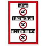 DankeDir! Ich Bin 40 Jahre (Nett), Kunststoff Schild - Geschenk 40. Geburtstag, Geschenkidee Geburtstagsgeschenk Vierzigsten, Geburtstagsdeko/Partydeko / Party Zubehör/Geburtstagskarte