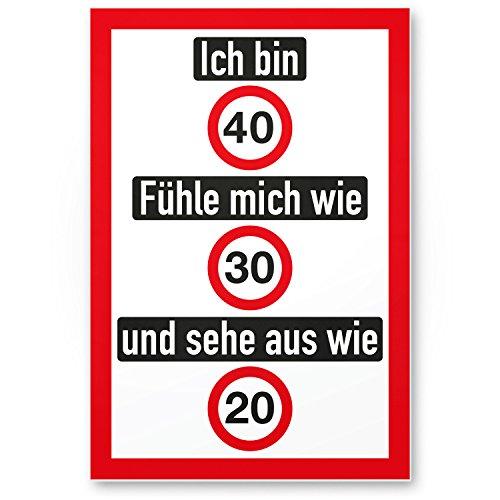 DankeDir! Ich Bin 40 Jahre (nett), Kunststoff Schild - Geschenk 40. Geburtstag, Geschenkidee Geburtstagsgeschenk Vierzigsten, Geburtstagsdeko/Partydeko/Party Zubehör/Geburtstagskarte