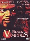 Black vampires [IT Import]