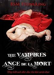 The Vampires Ange De La Mort (Book 1)