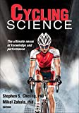 Cycling Science: The ultimate nexus of knowledge and performance (Sport Science)