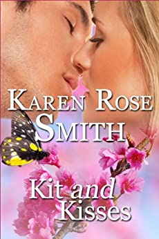 Kit And Kisses (Finding Mr. Right Book 1) by [Smith, Karen Rose]