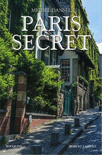 Paris secret par Michel DANSEL