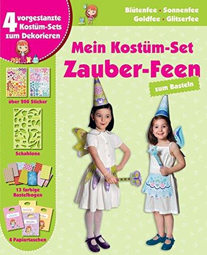 Mein Kostüm-Set: Zauber-Feen: Zum (Kostüm Feen Buch)