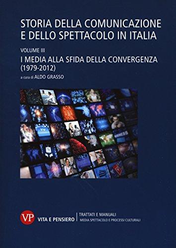Storia della comunicazione e dello spettacolo in Italia: 3