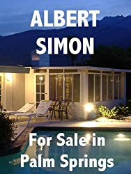 For Sale in Palm Springs (Henry Wright Mystery Book 1)