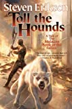 Toll the Hounds [A Tale of The Malazan Book of the Fallen]