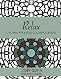 eBook Gratis da Scaricare Relax Original Art Soul Coloring Designs Find Your Balance and Tranquility Volume 3 by Josey Quinn 2015 10 12 (PDF,EPUB,MOBI) Online Italiano