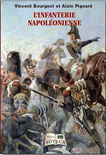 L'infanterie napoléonienne par Alain Pigeard
