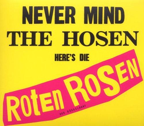 Never Mind the Hosen-Here\'s Die Roten Rosen (Deluxe-Edition mit Bonus-Tracks)